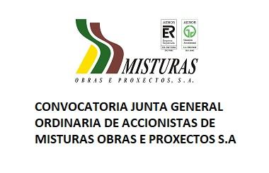 CONVOCATORIA JUNTA GENERAL ORDINARIA DE ACCIONISTAS DE MISTURAS OBRAS E PROXECTOS, S.A